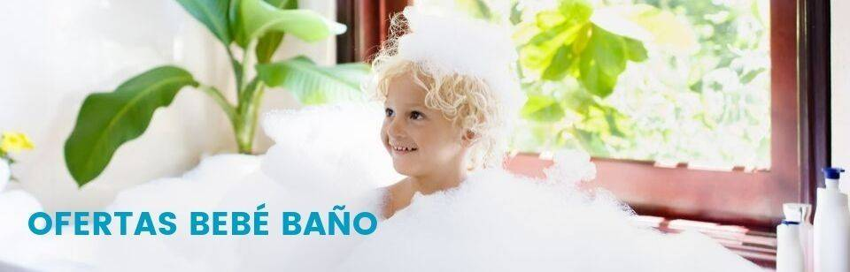 Ofertas Bebe Baño